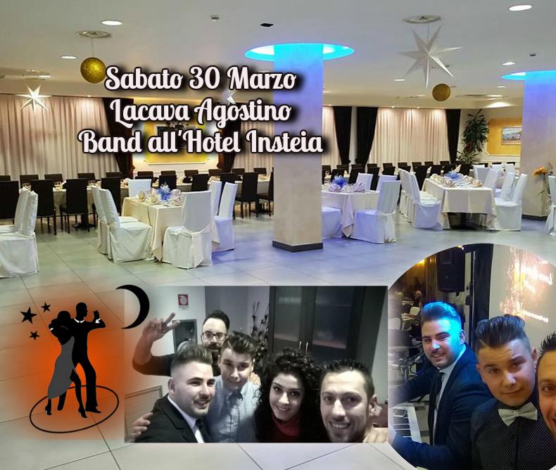Sabato 30 Marzo Lacava Agostino Band all'Hotel Insteia
