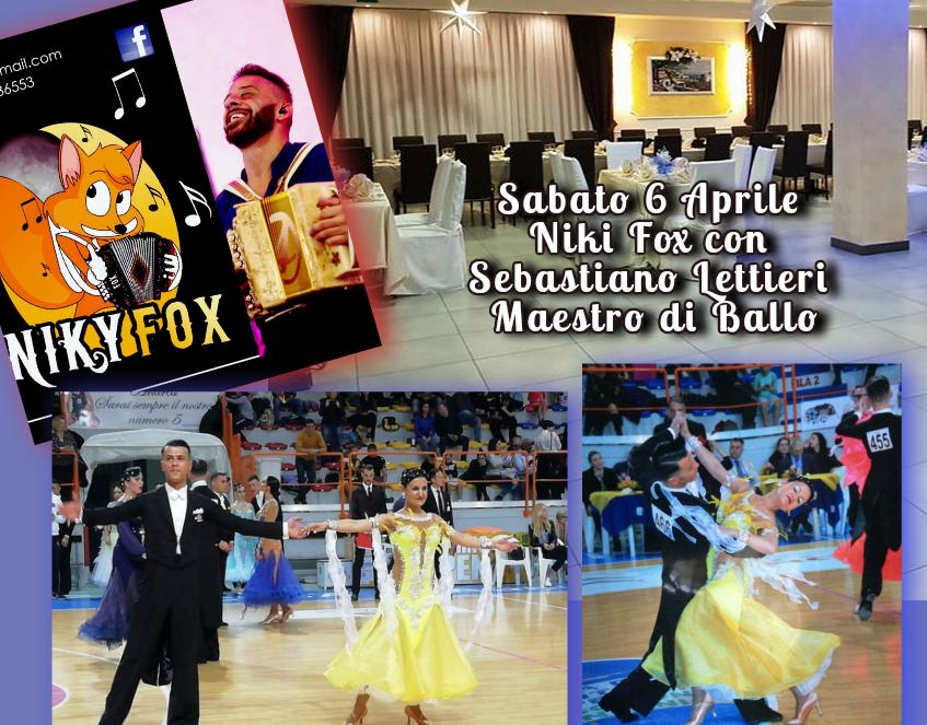 Sabato 6 Aprile Niki Fox con Sebastiano Lettieri Maestro di Ballo
