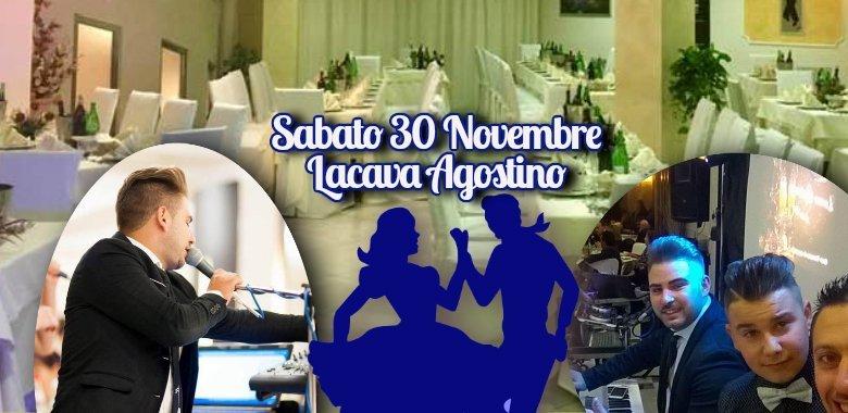 Sabato 30 Novembre Serata Danzante con Lacava Agostino Band